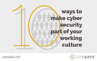 10 ways to make cyber security part of your working culture