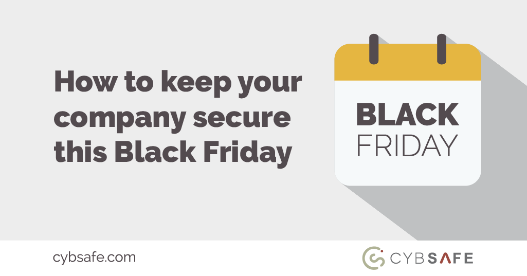 How to keep your company secure this Black Friday