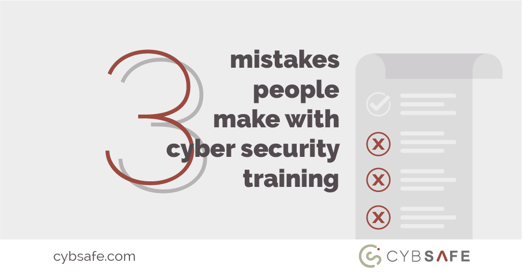 3 mistakes people make with cyber security training blog image