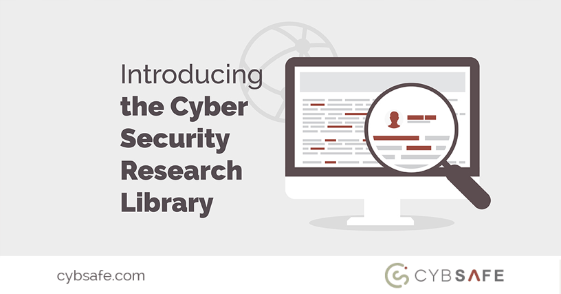 CybSafe Cyber Security Research Library