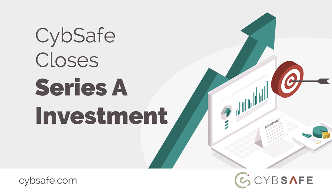 Award-winning cyber security awareness platform CybSafe secures £3.5m Series A investment