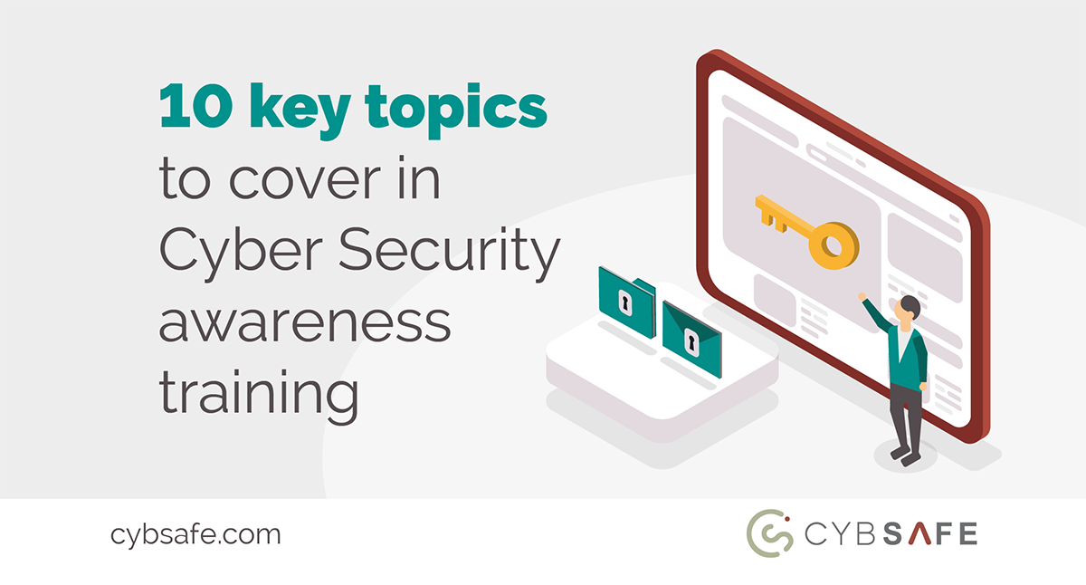 10 key topic in cyber security awareness training blog image