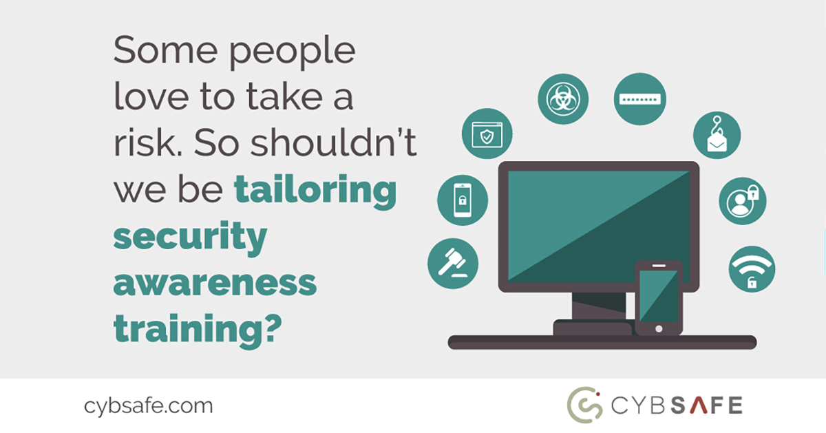 blog post image (some people love to take a risk. So shouldn't we be tailoring security awareness training.)