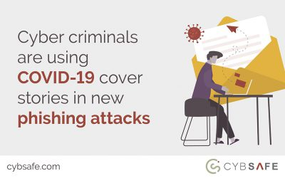 Cyber criminals are using COVID-19 cover stories in new phishing attacks