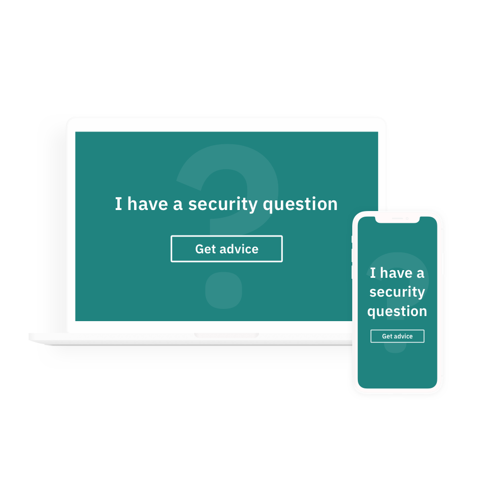"""A laptop and phone screen with the text """"I have a security question"""" and a button saying """"Get advice""""."""