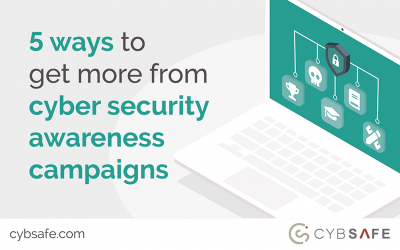5 ways to get more from cyber security awareness campaigns